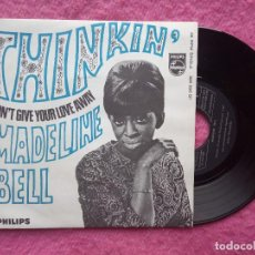 Discos de vinilo: SINGLE MADELINE BELL - THINKIN' / DON'T GIVE YOUR LOVE AWAY - 326 896 BF - SPAIN PRESS (NM/NM). Lote 219276167