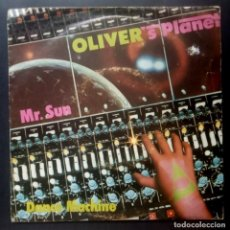 Discos de vinilo: OLIVER PLANET - MR SUN / DANCE MACHINE - SINGLE 1979 - ARIOLA. Lote 219281737