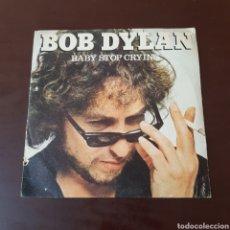 Discos de vinilo: BOB DYLAN - BABY STOP CRYING. Lote 219286740