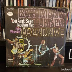 Discos de vinilo: BACHMAN-TURNER OVERDRIVE - YOU AIN'T SEEN NOTHIN' YET. Lote 219294052