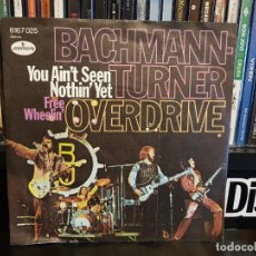 Discos de vinilo: BACHMAN-TURNER OVERDRIVE - YOU AIN'T SEEN NOTHIN' YET. Lote 219294107
