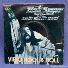 Disques de vinyle: SINGLE BOB SEGER AND THE SILVER BULLET BAND - VIEJO ROCK & ROLL - ESPAÑA - AÑO 1979. Lote 219310541