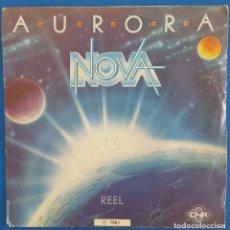 Discos de vinilo: SINGLE / NOVA, AURORA, CNR RECORDS ?– 61 98 553, 1982. Lote 219321275