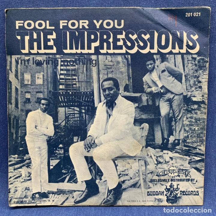 SINGLE THE IMPRESSIONS - FOOL FOR YOU - ESPAÑA - AÑO 1968 (Música - Discos - Singles Vinilo - Funk, Soul y Black Music)