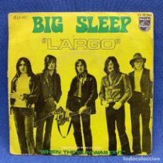 Discos de vinilo: SINGLE BIG SLEEP - LARGO - ESPAÑA - AÑO 19670. Lote 219324468