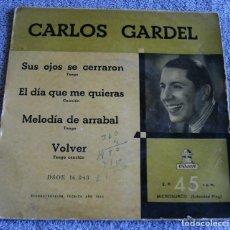 Discos de vinilo: CARLOS GARDEL - EP - SUS OJOS SE CERRAROS + 3 - AÑO 1955. Lote 219331016