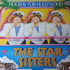 Discos de vinilo: THE STAR SISTERS HOORAY FOR HOLLYWOOD. Lote 219333640