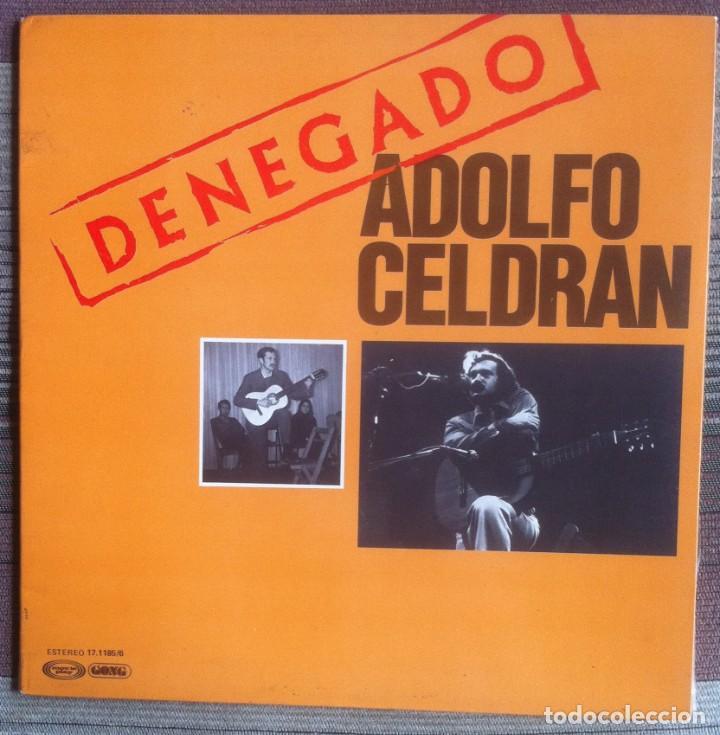 ADOLFO CELDRÁN - DENEGADO - LP - MOVIEPLAY/GONG 1977 - EDICIÓN ESPAÑOLA ORIGINAL. EX (Música - Discos - LP Vinilo - Cantautores Españoles)