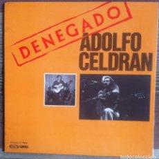 Discos de vinilo: ADOLFO CELDRÁN - DENEGADO - LP - MOVIEPLAY/GONG 1977 - EDICIÓN ESPAÑOLA ORIGINAL. EX. Lote 219343873