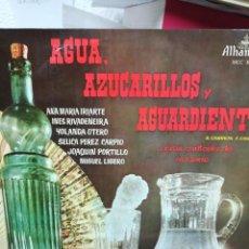 Discos de vinilo: AGUA, AZUCARILLO Y AGUARDIENTE. Lote 219356691