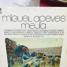 Discos de vinilo: MIGUEL ACEVES MEJÍA. Lote 219359762