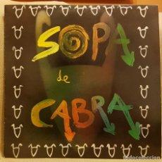 Discos de vinilo: SOPA DE CABRA - BLOQUEJATS - L´EMPORDA - CARDIACO Y ACABADO - AQUESTA NIT - ON ETS. Lote 219359832