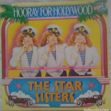 Discos de vinilo: THE STAR SISTER - HOORAY FOR HOLLYWOOD - 1984. Lote 219367660