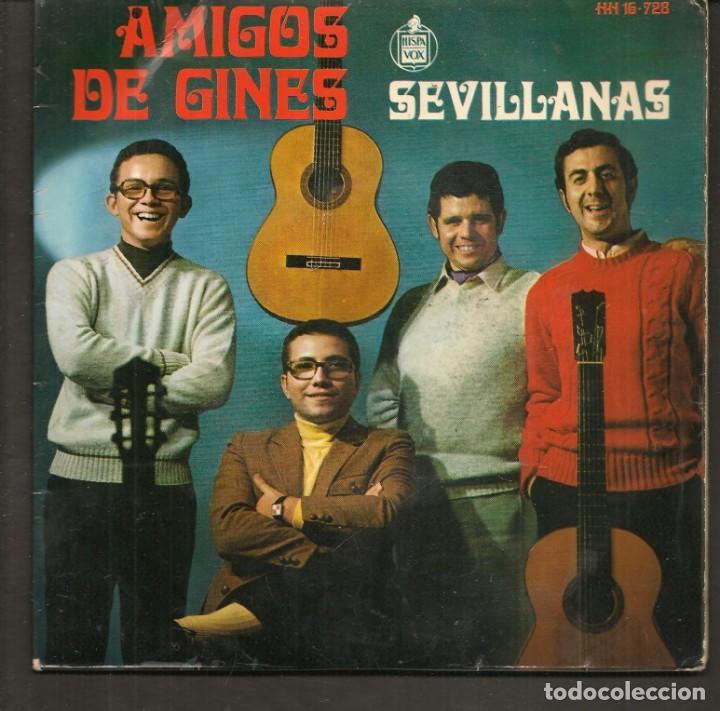 DISCOS SINGLES VINILO: AMIGOS DE GINES. SEVILLANAS. (P/B72.C2) (Música - Discos - Singles Vinilo - Flamenco, Canción española y Cuplé)