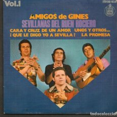 Discos de vinilo: DISCOS SINGLES VINILO: AMIGOS DE GINES. SEVILLANAS DEL BUEN ROCIERO. (P/B72.C2). Lote 219385790