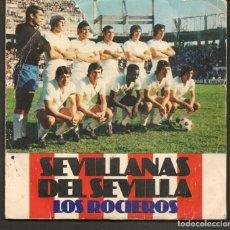 Discos de vinilo: DISCOS SINGLES VINILO: LOS ROCIEROS. SEVILLANAS DEL SEVILLA. (P/B72.C2). Lote 219397091