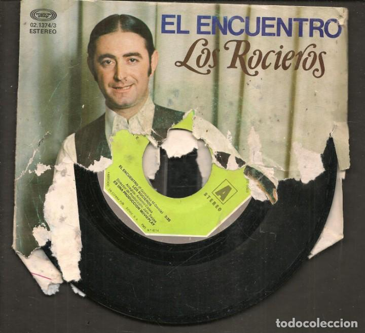 DISCOS SINGLES VINILO: LOS ROCIEROS. SEVILLANAS EL ENCUENTRO. (P/B72.C2) (Música - Discos - Singles Vinilo - Flamenco, Canción española y Cuplé)