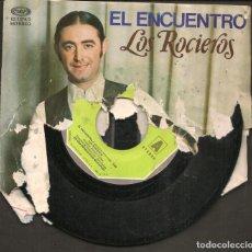 Discos de vinilo: DISCOS SINGLES VINILO: LOS ROCIEROS. SEVILLANAS EL ENCUENTRO. (P/B72.C2). Lote 219397370
