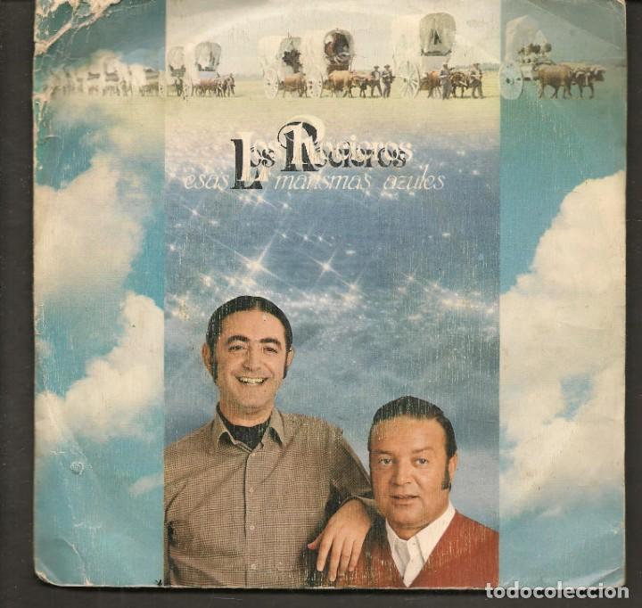 DISCOS SINGLES VINILO: LOS ROCIEROS. SEVILLANAS. ESAS MARISMAS AZULES. (P/B72.C2) (Música - Discos - Singles Vinilo - Flamenco, Canción española y Cuplé)