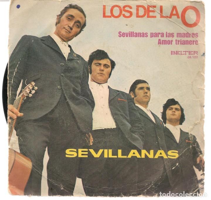 DISCOS SINGLES VINILO: LOS DE LA O. SEVILLANAS PARA LAS MADRES. (P/B72.C2) (Música - Discos - Singles Vinilo - Flamenco, Canción española y Cuplé)