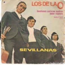 Discos de vinilo: DISCOS SINGLES VINILO: LOS DE LA O. SEVILLANAS PARA LAS MADRES. (P/B72.C2). Lote 219397743