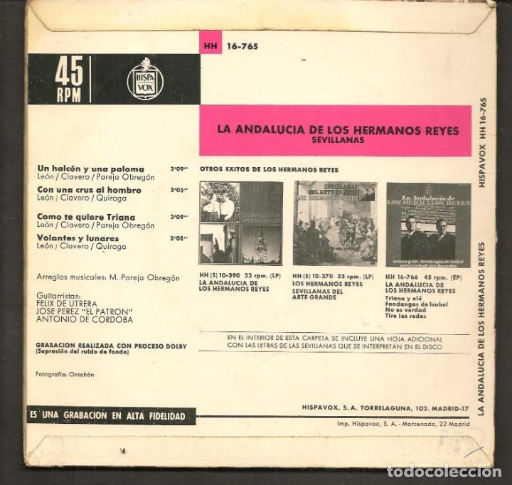 Discos de vinilo: DISCOS SINGLES VINILO: LOS HERMANOS REYES. LA ANDALUCÍA DE LOS HERMANOS REYES. (P/B72.C2) - Foto 2 - 219397931