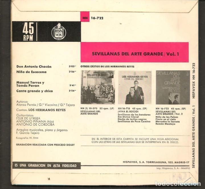 Discos de vinilo: DISCOS SINGLES VINILO: LOS HERMANOS REYES. SEVILLANAS DE ARTE GRANDE. VOL. 1. (P/B72.C2) - Foto 2 - 219398013