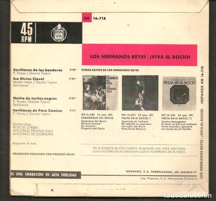 Discos de vinilo: DISCOS SINGLES VINILO: LOS HERMANOS REYES. SEVILLANAS. ¡VIVA EL ROCIO!. (P/B72.C2) - Foto 2 - 219398081