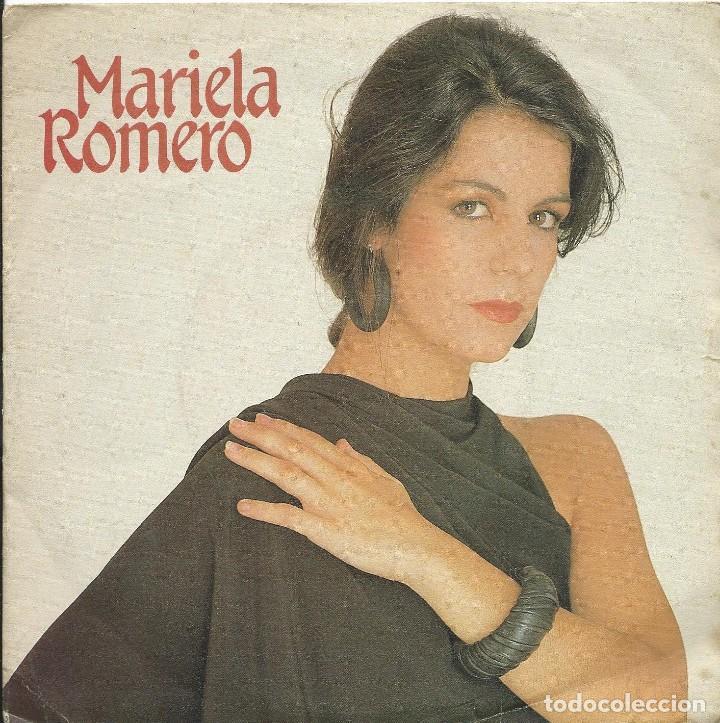 MARIELA ROMERO SINGLE 45 RPM (Música - Discos - Singles Vinilo - Flamenco, Canción española y Cuplé)