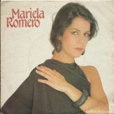 Discos de vinilo: MARIELA ROMERO SINGLE 45 RPM. Lote 219410840