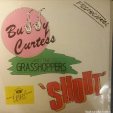 Discos de vinilo: BUDDY CURTESS. SHOUT! MAXI-SINGLE. Lote 219414198