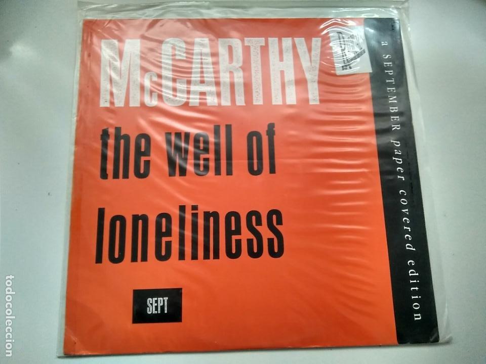 MAXI SINGLE - MCCARTHY. THE WELL OF LONELINESS. RADICAL RECORDS 1988. PERFECTO ESTADO. (Música - Discos de Vinilo - Maxi Singles - Pop - Rock - New Wave Extranjero de los 80)