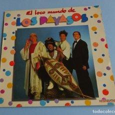 Discos de vinilo: EL LOCO MUNDO DE LOS PAYASOS. FAMILIA ARAGÓN. Lote 219433515