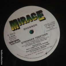 Discos de vinilo: SHANNON – STRONGER TOGETHER 1985 MIRAGE EMERGENCY RECORDS MAXI. Lote 219434377