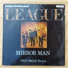 Discos de vinilo: MAXI SINGLE - THE HUMAN LEAGUE- MIRROR MAN-1982. Lote 219441640
