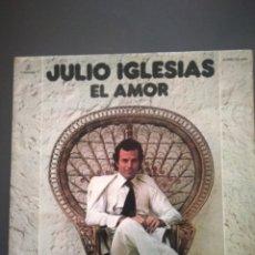 """Discos de vinilo: JULIO IGLESIAS """" EL AMOR """" EDICIÓN ORIGINAL DEL '75. Lote 219462217"""