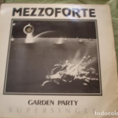 Discos de vinilo: MEZZOFORTE ? GARDEN PARTY. Lote 219489087
