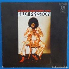 Discos de vinilo: SINGLE / BILLY PRESTON, MI CANCION DARA VUELTAS, A&M RECORDS ?– HS 928, HISPAVOX, 1972. Lote 219501923