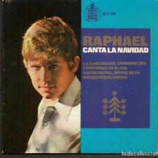 Discos de vinil: DISCOS SINGLES VINILO: RAPHAEL, CANTA LA NAVIDAD. (P/B72.C2). Lote 219514873