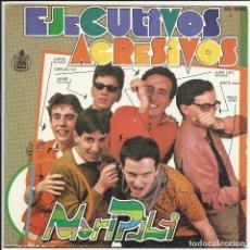 Discos de vinil: EJECUTIVOS AGRESIVOS. MARI PILI / STEREO. SINGLE HISPAVOX 1980. Lote 219527902
