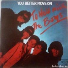 Discos de vinilo: THE BOYS...YOU BETTER MOVE ON / KAMIKAZE.(SAFARI RECORDS 1980) SPAIN.. Lote 219558761