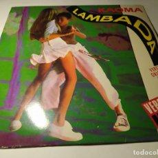 Discos de vinilo: MAXI - KAOMA ?– LAMBADA - EPC 655011 8 ( VG+ / VG+) SPAIN 1989. Lote 219579772