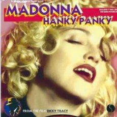 Discos de vinilo: MADONNA 7 INCH VINYL HANKY PANKY UNIQUE PICTURE SLEEVE ONE SIDED PICTURE DISC.. Lote 219607951