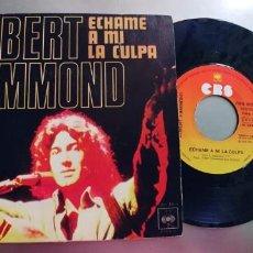 Discos de vinilo: ALBERT HAMMOND-SINGLE ECHAME A MI LA CULPA. Lote 254820030