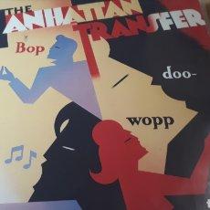Discos de vinilo: THE MANHATTAN TRANSFER BOP DOO WOPP. Lote 219611067