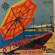 Discos de vinilo: 8º FESTIVAL DE LA CANCION SAN REMO 1958.ALBERTO SEMPRINI / EROS SCIORILLI. D. MODUGNO.LICIA MOROSINI. Lote 219618918