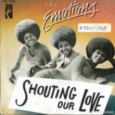 Discos de vinil: EMOTIONS - SHOUTING OUR LOVE + BABY I', THROUGH SINGLE SPAIN 1978. Lote 219636265