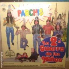 Discos de vinilo: PARCHIS - LA 2ª GUERRA DE LOS NIÑOS. Lote 219679180