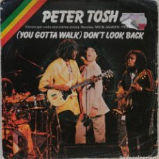 Dischi in vinile: PETER TOSH-(YOU GOTTA WALK) DON'T LOOK BACK, ROLLING STONES RECORDS 10 C 006-061657, 10C 006-061.657. Lote 219683460