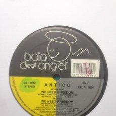 Discos de vinilo: ANTICO – WE NEED FREEDOM - BAIA DEGLI ANGELI 1991. Lote 219697012